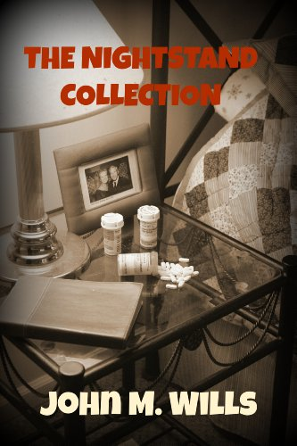 Book: The Nightstand Collection by John M. Wills