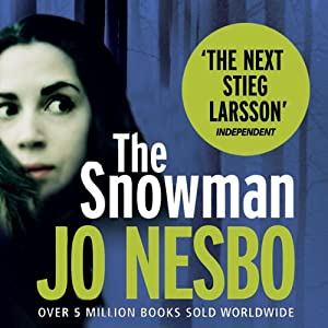 The Snowman: A Harry Hole Thriller, Book 7 Audiobook