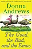 The Good, the Bad, and the Emus (Meg Langslow Mystery)