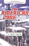The American Zone (0312875266) by Smith, L. Neil
