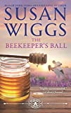 The Beekeeper's Ball (The Bella Vista Chronicles)