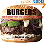 Burgers: From the Ultimate Burger to...