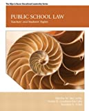 Public School Law: Teachers and Students Rights (7th Edition)