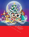 Walt Disney Christmas Cartoon Picture Book: For Kid's Ages 3 to 10 Years Old (THIS BOOK CONTAINS PICTURES ONLY NO WORDS)