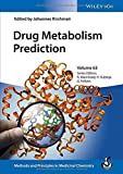Drug Metabolism Prediction, Volume 63 (Methods and Principles in Medicinal Chemistry)