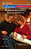 Home To The Doctor (Harlequin American Romance) (0373751753) by Wilson, Mary