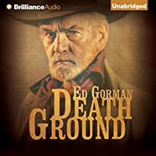 Death Ground (       UNABRIDGED) by Ed Gorman Narrated by Kevin Foley