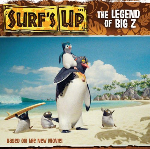 Surf's Up: the Legend of Big Z: Picture Book (Surfs Up Picture Book)