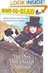 The Dog That Dug for Dinosaurs (Ready...