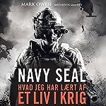 Navy Seal: hvad jeg har laert af et liv i krig | Mark Owen,Kevin Maurer