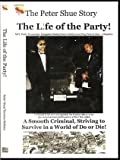 img - for The Peter Shue Story/ The Life Of The Party ! book / textbook / text book