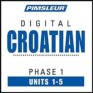 Croatian Phase 1, Unit 01-05 Audiobook