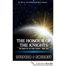 The Honour of the Knights (Second Edition) (Battle for the Solar System, #1)