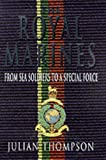 History of the Royal Marines (0283063157) by Thompson, Julian