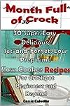 Month Full of Crock: 30 Super Easy, D...