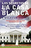 img - for Secretos de la Casa Blanca, Los (Spanish Edition) book / textbook / text book