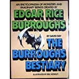 The Burroughs Bestiary: Encyclopaedia of Monsters and Imaginary Beings Created by Edgar Rice Burroughsby David Day