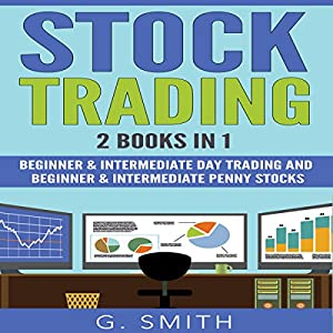Stock Trading: 2 Books in 1 Hörbuch von G. Smith Gesprochen von: Michael Hatak