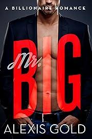 Mr. Big: A Billionaire Romance