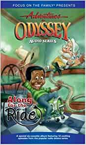 Along For The Ride Adventures In Odyssey Abridged