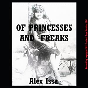 Of Princesses and Freaks Audiobook