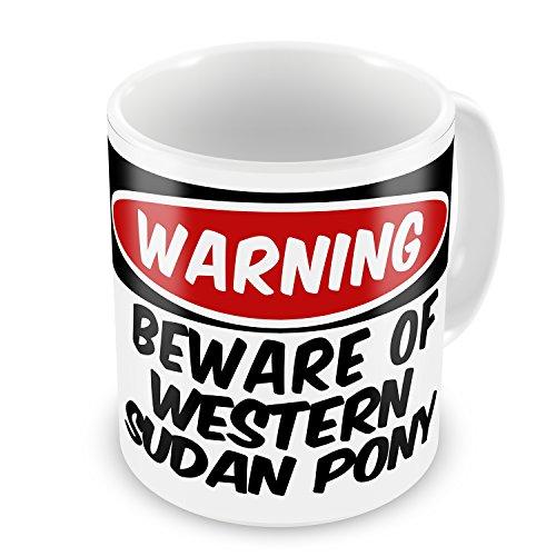 Coffee Mug Beware Of The Western Sudan Pony, Horse - Neonblond