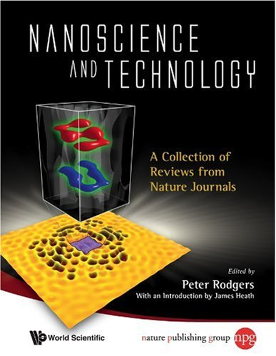 Nanoscience And Technology: A Collection Of Reviews From Nature Journals