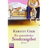 """Ein unmoralisches Sonderangebot: Romanvon """"Kerstin Gier"""""""