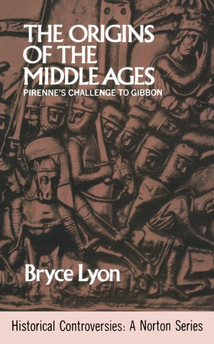 Origin Of Middle Ages (Historical Controversies), Lyon Bryce