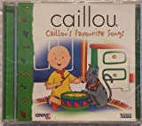 Caillou's Favourite Songs