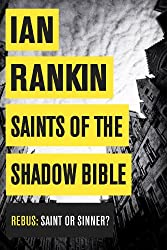 Saints of the Shadow Bible (Inspector Rebus Book 19)