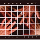 Skin Deeppar Buddy Guy
