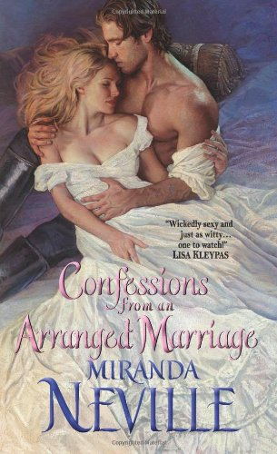 Confessions from an Arranged Marriage (Avon Romance) by Miranda Neville