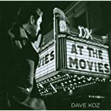 Dave Koz At The Moviesby Dave Koz