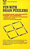 img - for Fun With Brain Puzzlers: 100 Perplexing and Delightful Puzzles, All Different book / textbook / text book