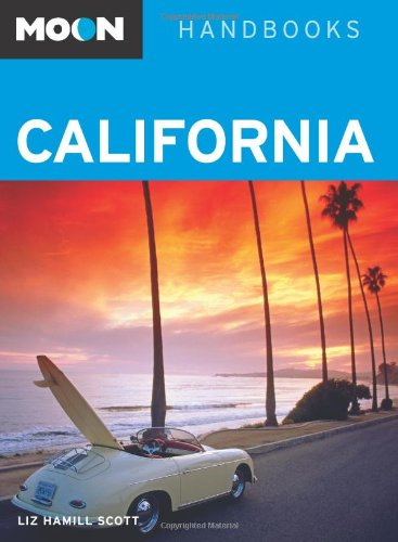 Moon California (Moon Handbooks)