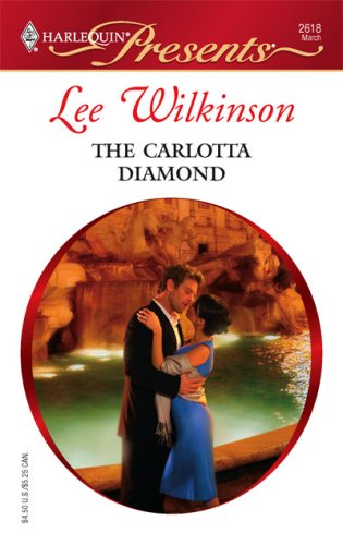 Image for The Carlotta Diamond (Harlequin Presents)