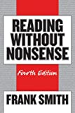 Reading Without Nonsense