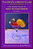 img - for The Devil's Nightclub and Other Stories: The Weird Tales of Nat Schachner book / textbook / text book