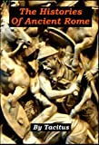 img - for Tacitus - The Histories of Ancient Rome [Illustrated] book / textbook / text book