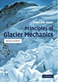 img - for Principles of Glacier Mechanics by Roger Leb. Hooke (2005-02-24) book / textbook / text book