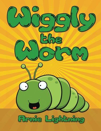 Wiggly the Worm: Bedtime Stories for Kids (Fun Time Series for Early Readers)