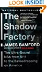 The Shadow Factory: The Ultra-Secret...