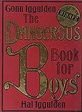 Conn Iggulden The Dangerous Book for Boys