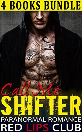 Alpha Shifter Romance: Call Me Shifter (Contemporary Steamy Alpha Stepbrother Hero Pregnancy Romance) (Scifi Bad Boy Billionaire BWWM Love Triangle Collections) PDF