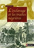 echange, troc André Salifou - L'esclavage et les traites négrières