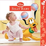 Silly Baby (Disney Baby)