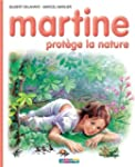 MARTINE T59 : PROT�GE LA NATURE