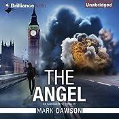 The Angel: An Isabella Rose Thriller, Book 1 | Mark Dawson