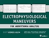 img - for Electrophysiological Maneuvers for Arrhythmia Analysis book / textbook / text book